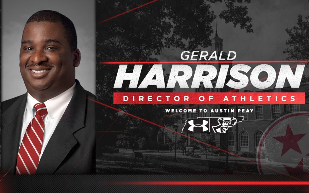 Austin Peay State Hires Gerald Harrison as Next AD