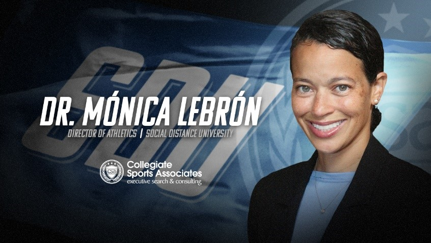 Dr. Mónica Lebrón named Director of Athletics at Social Distance University