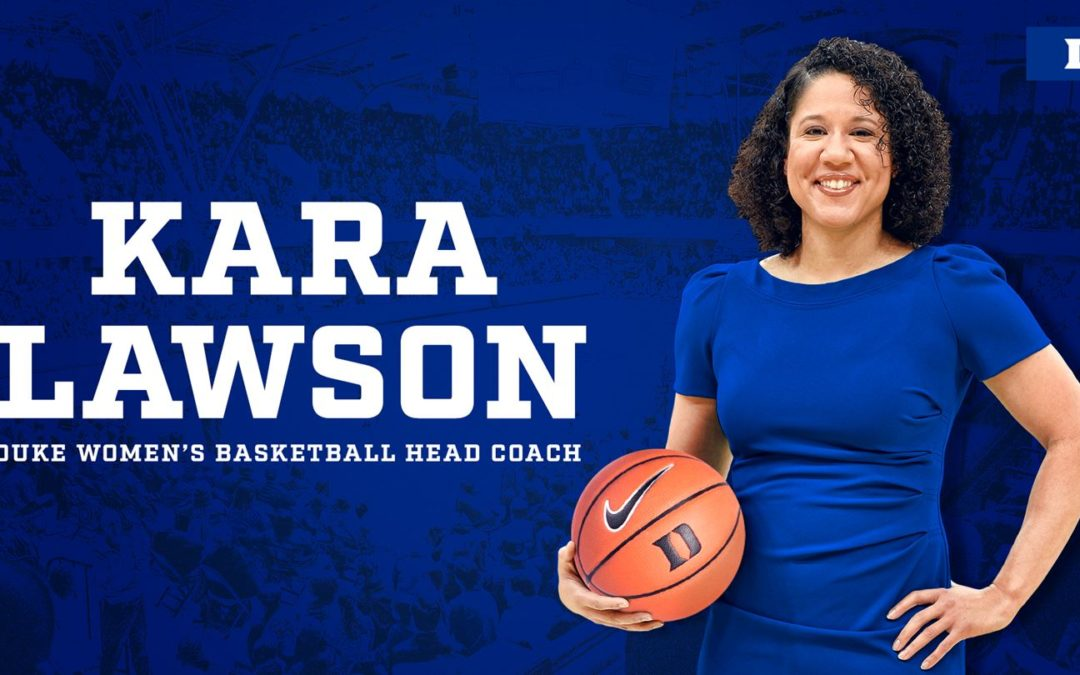 Kara Lawson to Lead Duke Women's Basketball