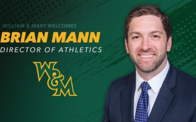 Brian Mann Announced as Director of Athletics at William & Mary